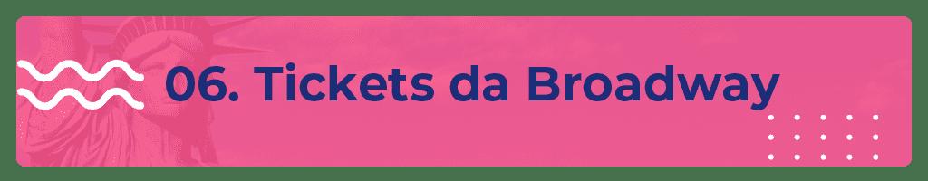 tickets da broadway com desconto